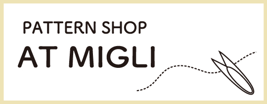 PATTERN SHOP  AT MIGLI